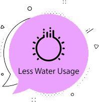 Less Water Usage